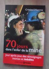 70 jours dans l'enfer de la mine Chili leur filles et leurs femmes racontent