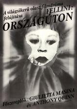 Vtg Orig. Movie Poster ORSZÁGÚTON / LA STRADA / LA STRADA Fellini Italy 1981