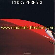 (2609) L'idea Ferrari / Gianni Rogliatti & Valerio Moretti / Fabbri