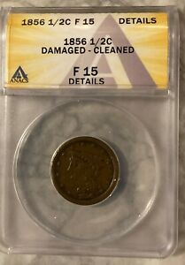 1856 Half Cent, ANACS F15, cleaned