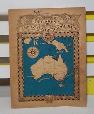 THE SANITARIUM CHILDREN'S ABBREVIATED AUSTRALIAN ENCYCLOPEDIA! VINTAGE 1946!