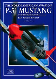 NA P-51 Mustang - Part 2 Merlin Powered - A Comprehensive Guide (SAM Pubs) - New