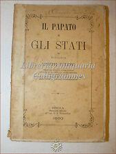 CHIESA CITTA' Stato VATICANO: Giuseppe Patroni, IL PAPATO E GLI STATI 1880 Siena