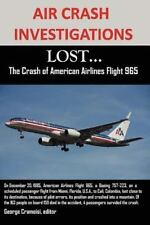 Air Crash Investigations : Lost... the Crash of American Airlines Flight 965...