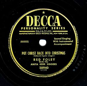 RED FOLEY on 1953 Decca 28940 - Put Christ Back Into Christmas