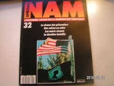 ** Spécial NAM n°32 Drame des prisonniers / La dernière bataille