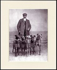GREYHOUND MAN AND HIS DOGS LOVELY DOG PRINT MOUNTED READY TO FRAME