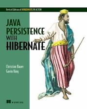 Java Persistence with Hibernate by Bauer, Christian, King, Gavin