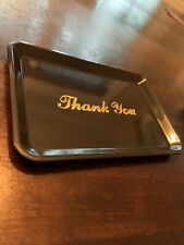 "Tw - Tt-46, Tip Tray, ""Thank You"" Gold Imprint New- Restaurant/Business/Valet"