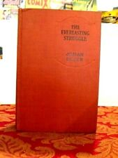 The Everlasting Struggle by Johan Bojer, 1931 Stated First Printing