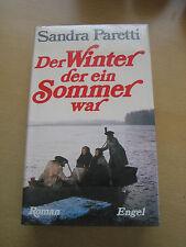 Der Winter der ein Sommer war Roman von Sandra Paretti 1976 Seiten 538