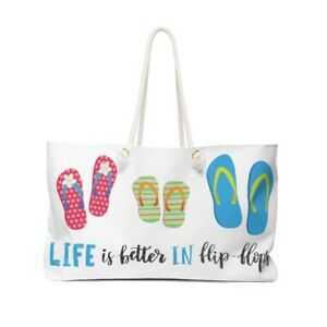 Life is Better in Flip-Flops Weekender Bag Day at the Beach Quick overnight trip
