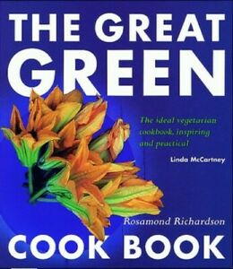 The Great Green Cookbook by Richardson-Gerson, Rosamond Paperback Book The Fast