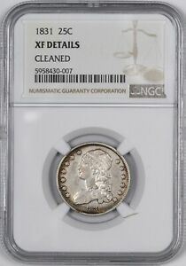 1831 Capped Bust Silver Quarter 25C - NGC XF Details -