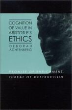 Cognition of Value in Aristotle's Ethics: Promise of Enrichment, Threat of