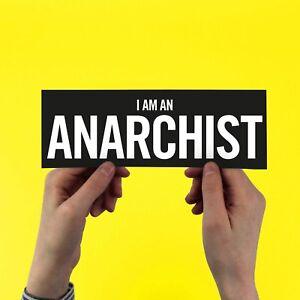 I Am An Anarchist Sticker! Sex Pistols, Punk, Politics, Johnny Rotten, Bumper