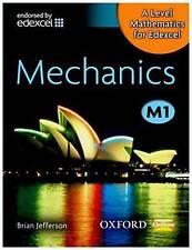 A Level Mathematics for Edexcel Mechanics M1; Students Book, Paperback, Maths