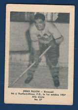 DENIS FILLION 51-52 BAS DU FLEUVE 1951-52 NO 57 VGEX  11685