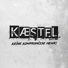 KÆSTEL Keine Kompromisse Mehr! CD 2019 KAESTEL