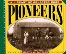 Pioneers (Library of Congress Classics) by Martin W. Sandler-Hardcover--FREE S/H