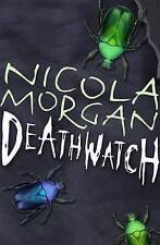 Deathwatch, Nicola Morgan, New Book