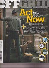 OFFGRID MAGAZINE #15 2016, ACT NOW DON'T WAIT FOR MOTHER NATURE TO STRIKE.