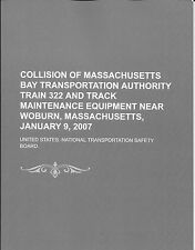 Collision of Massachusetts Bay Transportation Authority Train 322 and Track.