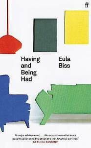 Having and Being Had, Eula Biss,  Hardback