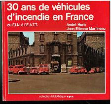30 ans de véhicules d'incendie en France - André Horb - EPA - Pompiers