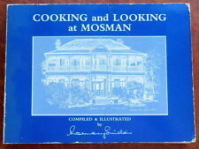 Rosemary Sinclair Signed 1st Ed Cooking Looking Mosman Recipes Illustrated