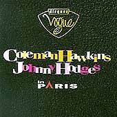Coleman Hawkins & Johnny Hodges - In Paris (CD, May-1995, Vogue)