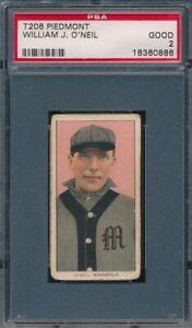 1909 - 1911 T206 William J O'Neil PIEDMONT PSA 2 Good *OBGcards*