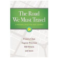The Road We Must Travel: A Personal Guide for Your Journey, Francis Chan, Eugene