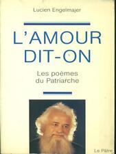 L'AMOUR DIT-ON  LUCIEN ENGELMAJER LE PATRE 1985 LES POEMES DU PATRIARCHE