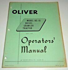 Oliver Oc 15 Crawler Tractor Operators Owners Instruction Manual Original 358