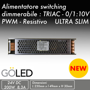 Alimentatore switching dimmerabile 24V 200W ULTRA SLIM    NO FLICKER