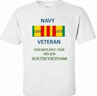 USS MYLES C. FOX  DD-829 *SOUTH VIETNAM*VIETNAM VETERAN RIBBON 1959-1975 SHIRT