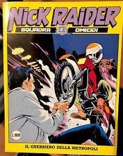 NICK RAIDER n.17 Il guerriero della metropoli - BONELLI