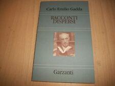 CARLO EMILIO GADDA:RACCONTI DISPERSI.1996 ISELLA LIBRI DELLA SPIGA GARZANTI NUOV