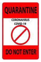 Quarantine Virus Do Not Enter MADE IN USA metal sign 8 x 12