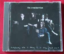 The Cranberries, everybody else is doing it, so why can't we?, CD