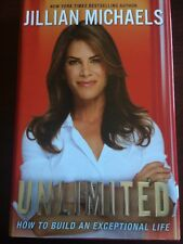Unlimited: How to Build an Exceptional Life by Michaels, Jillian T089M