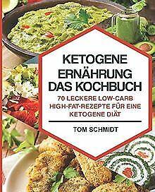 Ketogene Ernährung - Das Kochbuch: 70 leckere Low-C...   Buch   Zustand sehr gut