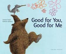 Good for Me, Good for You, New, Lorenz Pauli Book
