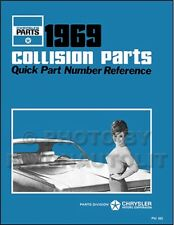 1969 Plymouth Body Parts Book Satellite Road Runner GTX Barracuda Fury Valiant