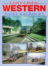 Lost Lines: Western Region by Nigel Welbourn (Paperback, 1994)