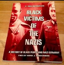 Black Victims Of The Nazis Book-History Of Black Slavery In Nazi Germany.