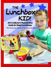 "#1 LUNCHBOX RESOURCE EVER!  THE LUNCHBOX KID ""2010 PICTORIAL PRICE GUIDE"" BOOK"