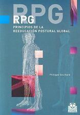 RPG. Principios de la reeducación postural global (Tecnicas Y Metodos De Aplicac