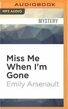 Miss Me When I'm Gone by Emily Arsenault (2016, MP3 CD, Unabridged)